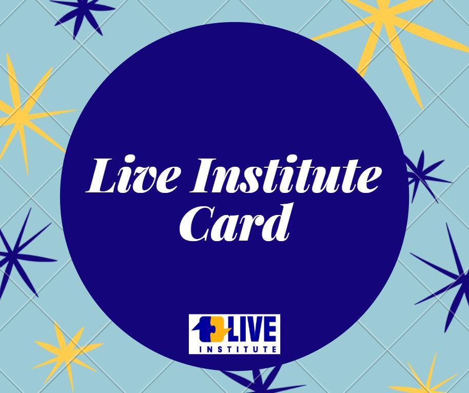 Live Institute Card